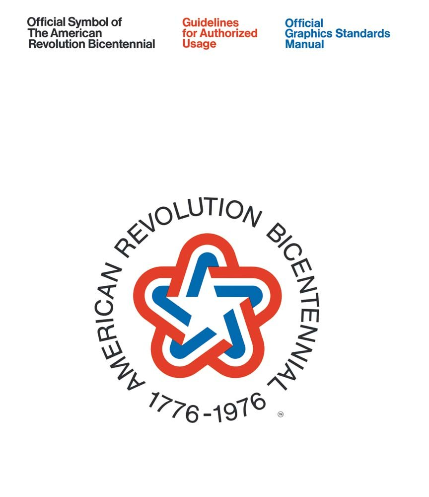 Official Symbol Of The American Revolution Bicentennial Guidelines