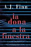 La dona a la finestra (Catalan Edition)