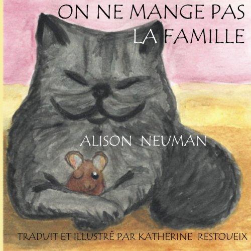 On ne Mange pas la Famille (French Edition) ebook