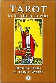 Tarot el espejo de la vida manual para el tarot waite tarot y adivinacion spanish edition - El espejo tarot gratis ...