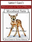 Caroline & Gianni's Adventures on Terra d'Amore: Woodland Tails. Uva Comes To Terra d'Amore