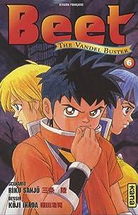 Beet the vandel buster, tome 6 par Riku Sanjô