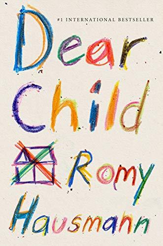 Book Cover: Dear Child: A Novel