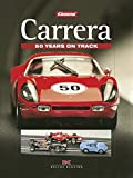 Carrera: 50 Years on Track