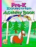 Pre-K Equestrian Activity Book, Melanie Patton, 1493799614