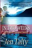 In Two Weeks, Jen Talty, 1621250326