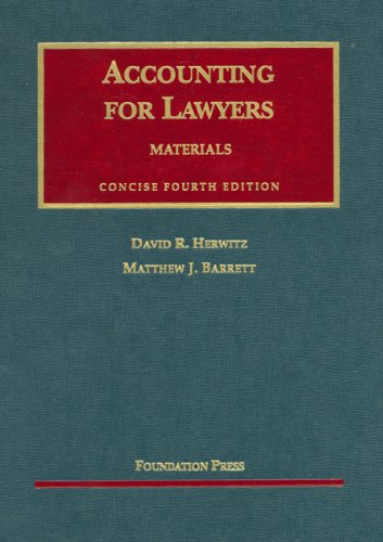 Accounting for Lawyers: Materials, Concise 4th Edition (University Casebook)