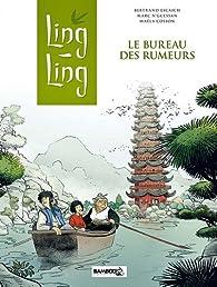 Ling Ling, tome 1: Le bureau des rumeurs par Marc N'Guessan