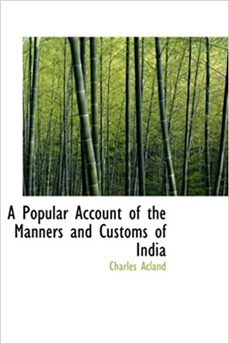 Google-Bücher im Klartext-Download A Popular Account of the Manners and Customs of India 1103645129 PDF
