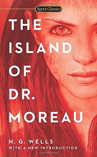 The Island of Dr. Moreau (Signet Classics)