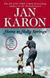 Home to Holly Springs, Jan Karon, 0143114395