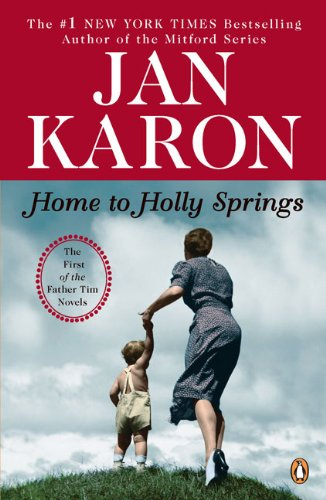 Home to Holly Springs: The First of the Father Tim Novels - Book #10 of the Mitford Years