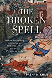 The Broken Spell: Indian Storytelling and the