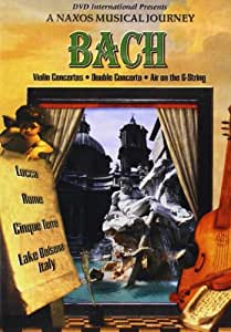 Naxos Musical Journey: Bach - Violin Concertos (Full Screen)
