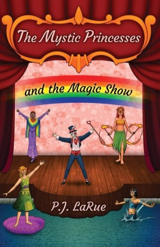 Download The Mystic Princesses and the Magic Show: Black and White Edition (Volume 2) PDF