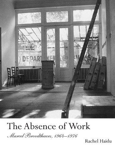 Download The Absence of Work: Marcel Broodthaers, 1964-1976 (October Books) pdf