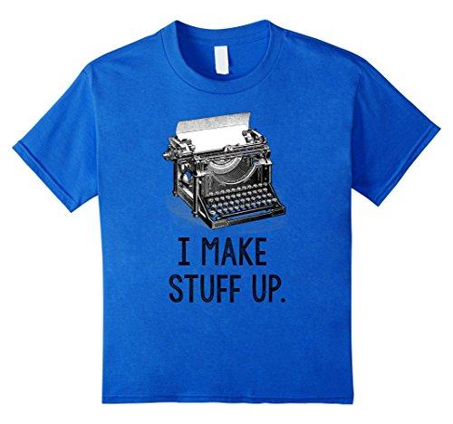 Price comparison product image Kids I Make Stuff Up T-Shirt vintage typewriter writer author tee 8 Royal Blue