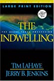 The Indwelling (Left Behind #7)