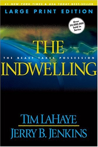 The Indwelling (Left Behind #7) by Tyndale House Publishers
