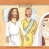 Why Do We Celebrate Easter?, Mark I. Sutherland, 0983236305
