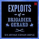 Exploits of Brigadier Gerard | Arthur Conan Doyle
