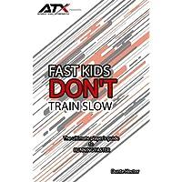 Fast Kids Don tren lenta: La Guía del Ultimate Player a correr más rápido