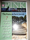 img - for Selling Among Wolves Without Joining the Pack: The Raincatcher's Secret By Michael Q. Pink (Audio) book / textbook / text book