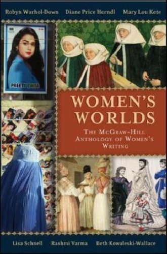 WOMEN'S WORLDS: The McGraw-Hill Anthology of Women's Writing in English Across the Globe