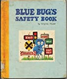 img - for Blue Bug's Safety Book (Blue Bug Books) book / textbook / text book