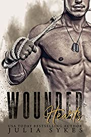 Wounded Hearts: A Second-Chance Romance (Wounded Hearts Duet Book 1)
