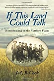 If This Land Could Talk, Judy Cook, 1935278975
