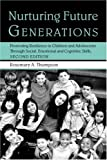 Nurturing Future Generations, Rosemary A. Thompson, 0415950961