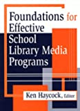 Foundations for Effective School Library Media Programs, , 1563087200