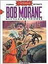 Bob Morane - Intégrale 14 : Reptiles et triades par Coria