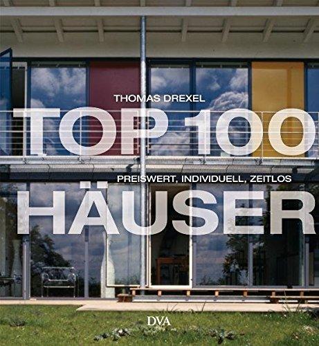 TOP 100 Häuser: Preiswert, individuell, zeitlos