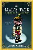 Liars Tale, Jeremy Campbell, 0393323617