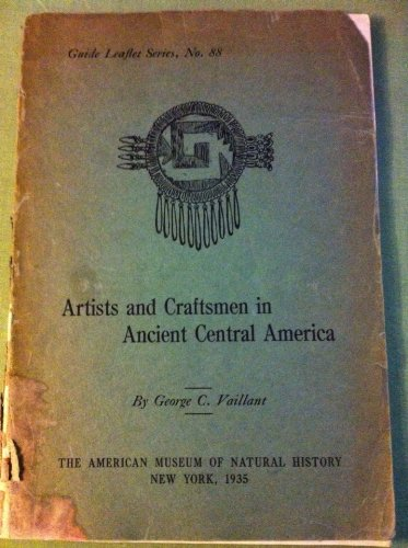 - Artists and craftsmen in ancient Central America, (American Museum of Natural History Guide leaflet)