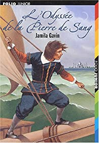 L'Odyssée de la Pierre de Sang par Jamila Gavin