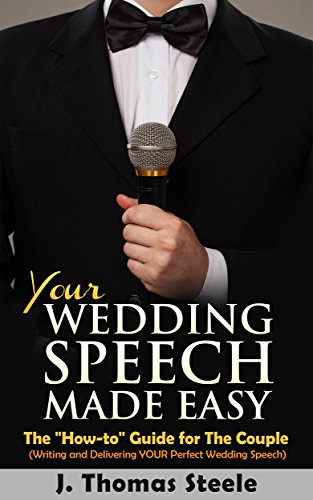 YOUR Wedding Speech Made Easy: The