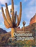 Frequently Asked Questions About the Saguaro