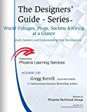 img - for World Voltages, Plugs, Sockets, and Wiring at a Glance: Quick Answers and Understanding Their Development (Designers' Guide SeriesTM Book 12) book / textbook / text book