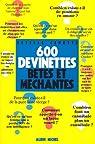 600 devinettes betes et mechantes par Cerutti
