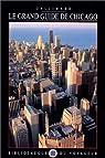 Le grand guide de Chicago 2002 par Gallimard
