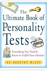 Ultimate Book of Personality Tests: Everything You Need to Fulfill Your Destiny! Paperback