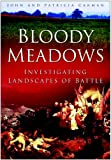 Bloody Meadows, John Carman and Patricia Carman, 0750937343