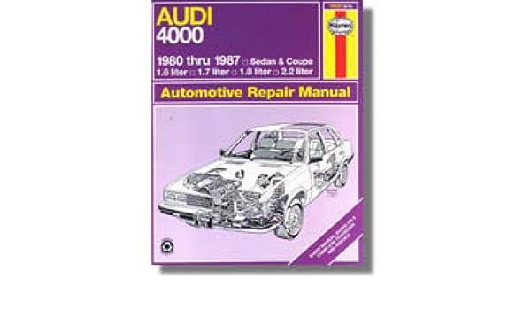 H15020 Haynes Audi 4000 1980-1987 Auto Repair Manual: Manufacturer: Amazon.com: Books