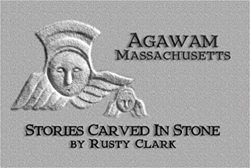 Book Agawam Massachusetts: Stories Carved in Stone