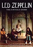Led Zeppelin -The Untold Story [DVD] [2010] [NTSC]