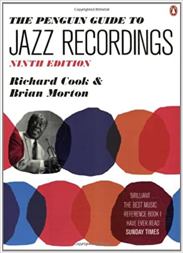 The Penguin Guide to Jazz Recordings: Ninth Edition: Richard Cook, Brian Morton: 9780141034010: Amazon.com: Books