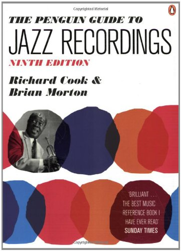The Penguin Guide to Jazz Recordings: Ninth (Richard Cook Jazz)